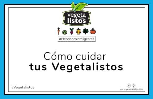 03 Cómo cuidar tus Vegetalistos