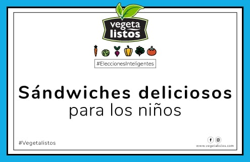 Abr14 18 Sándwiches para los niños deliciosos