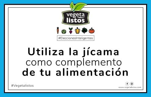 Jun21 17 Utiliza la jicama como complemento de tu alimentacion