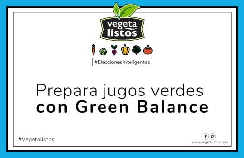 Mar15 18 Prepara jugos verdes con Green Balance