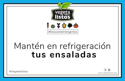 May04 17 Mantén en refrigeración tus ensaladas