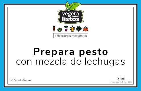 Oct17 03 Prepara pesto con mezcla de lechugas