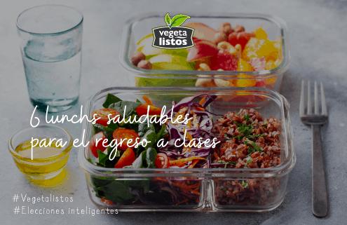 6 lunchs saludables para el regreso a clases